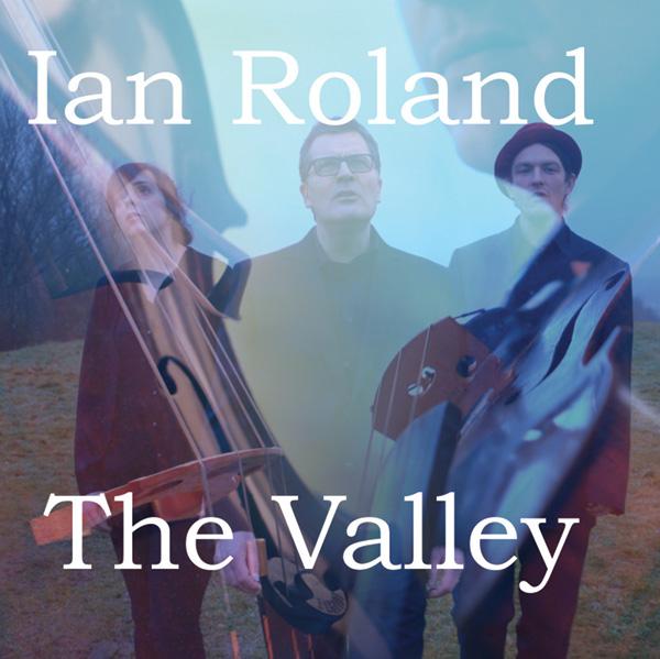 Roland, Yapp & Jackson - The Valley EP