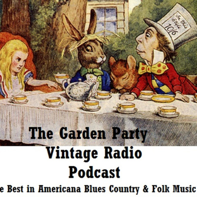 """The Garden Party"" Show on Vintage Radio Birkenhead with Ian Boyle and John Jenkins"